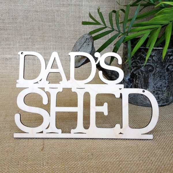 Dad's shed sign