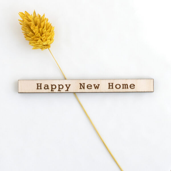 Happy New Home Wooden Sentiment